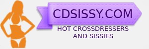 CDsissy.com – crossdressers and sissies